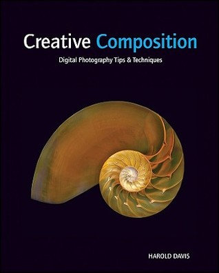 Book 001 - Creative Composition - Harold Davis